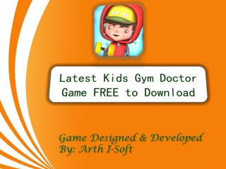 Latest Kids Gym Game FREE to Download