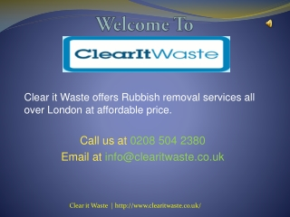 Rubbish Removal Service In London - Clear it Waste