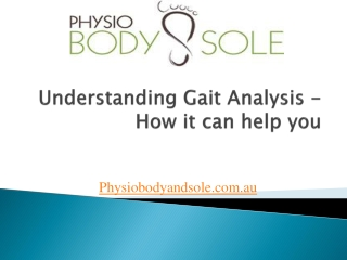 Understanding Gait Analysis - How it can help you