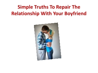 What to do to repair the relationship with your boyfriend