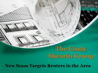 The Cindy Shearin Group: New Scam Targets Renters in the Are