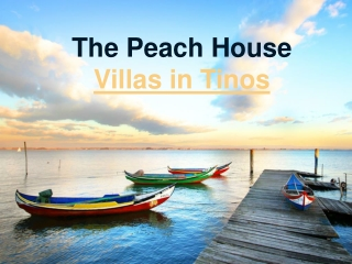 The Peach House Villas in Tinos