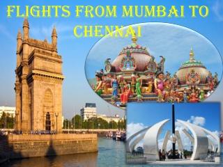 Get Flights from Mumbai to Chennai