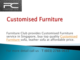 Buy Customised Furniture Sofa at Furnitureclub.Sg