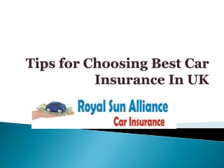 Tips for Choosing Best Car Insurance In UK