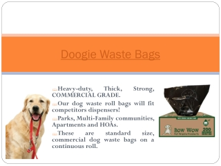 Dog waste bags on a roll