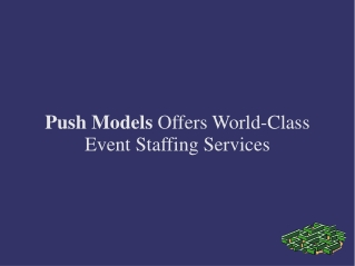 Push Models Offers World-Class Event Staffing Services