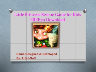 Little Princess Rescue Game for Kids FREE to Download