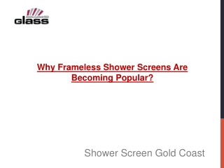 Why Frameless Shower Screens Are Becoming Popular