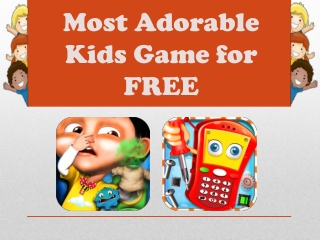 Most Adorable Kids Game for FREE