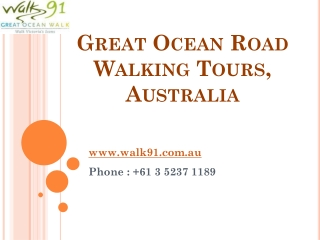 Walk91 specializes on the Great Ocean Walk