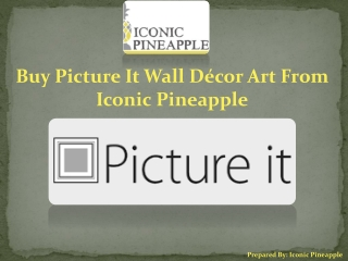 Buy Picture It Wall Décor Art From Iconic Pineapple