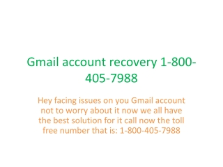 Gmail support toll free number 1-800-405-7988 |Gmail Help|