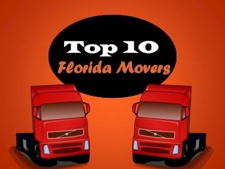 Top 10 Florida Movers - Moving Companies List