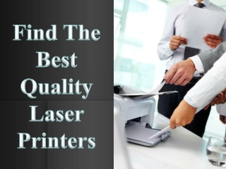 Find The Best Quality Laser Printers