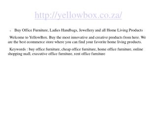 Buy Office Furniture, Ladies Handbags, Jewellery and all Hom