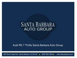 Audi RS 7 Thrills Santa Barbara Auto Group