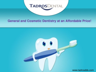 General and Cosmetic Dentistry at an Affordable Price!