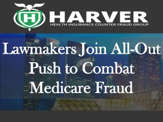 Harver Health Insurance Counter Fraud Group: Lawmakers Join
