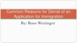 Common Reasons for Denial of an Application for Canadian Imm