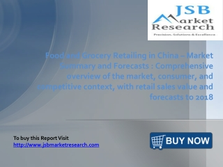 JSB Market Research: Food and Grocery Retailing in China - M