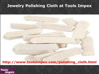 Jewelry Polishing Cloth at Tools Impex