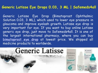 What Are The Uses Of Generic Latisse 0.03, 3 ML Eye Drops?