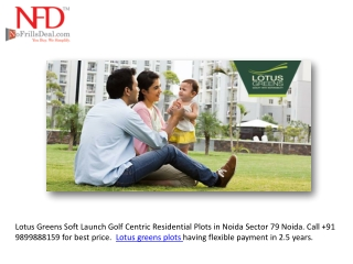 Lotus Greens Plots Noida @9999999237