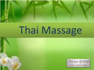 Thai Massage is Unique and Powerful Massage