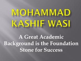 Mohammad Kashif Wasi