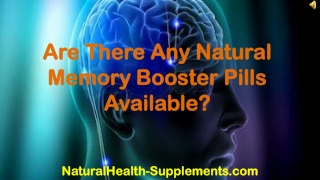 Are There Any Natural Memory Booster Pills Available?