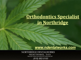 Orthodontics Specialist in Northridge