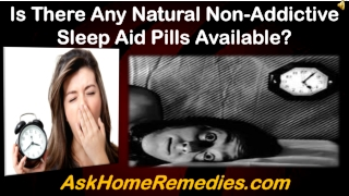 Is There Any Natural Non-Addictive Sleep Aid Pills Available