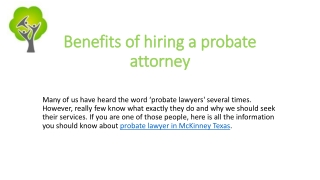 Benefits of hiring a probate attorney