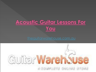 Acoustic Guitar: Lessons For You
