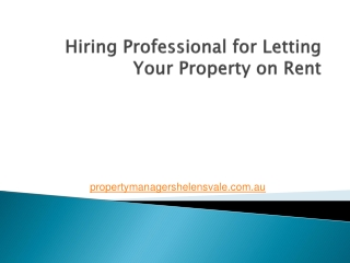 Hiring Professional for Letting Your Property on Rent
