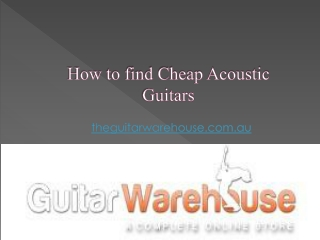 How to find Cheap Acoustic Guitars