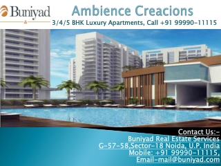 Luxury Flats - Ambience Creacions Sector 22 Gurgaon
