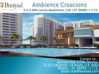 Luxury Flats - Ambience Creacions Sector 22 Gurgaon