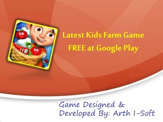 Latest Kids Farm Game FREE at Google Play