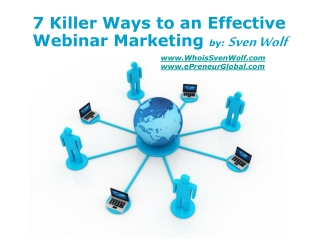7 Killer Ways to an Effective Webinar Marketing