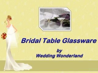 Bridle Table Glassware