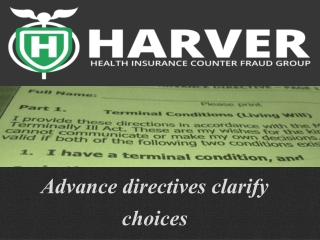 Harver Health Insurance Counter Fraud Group: Advance directi