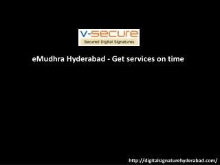eMudhra Hyderabad - Get services on time