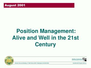 position management:  alive and well in the 21st century