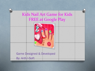 Kids Nail Art Game for Kids FREE at Google Play