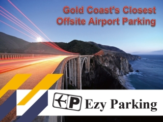 Ezy Parking in Gold Coast