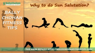 Bally Chohan Fitness Tips - Secrets of Sun Salutation