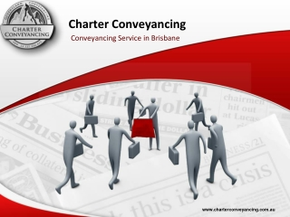 Charter Conveyancing - Conveyancing Service in Brisbane