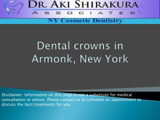 Dental crowns in Armonk, New York